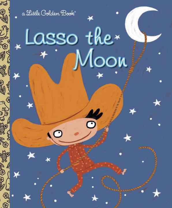 Lasso The Moon By Holland, Trish/ Petrone, Valeria (ILT)